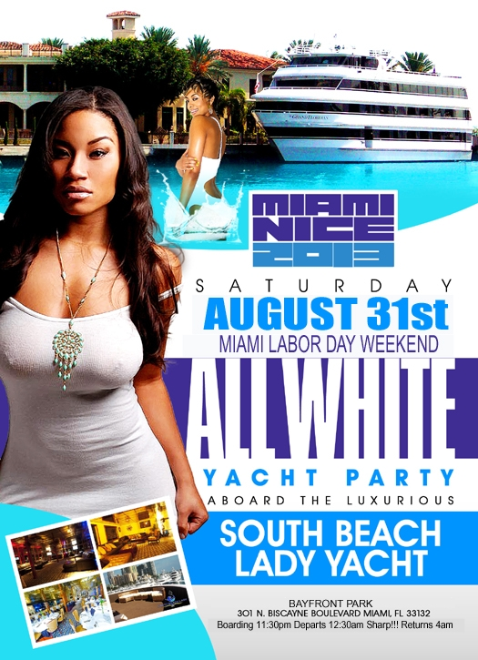 Miami Nice 2013 The Miami Labor Day Weekend All White Yacht Party On