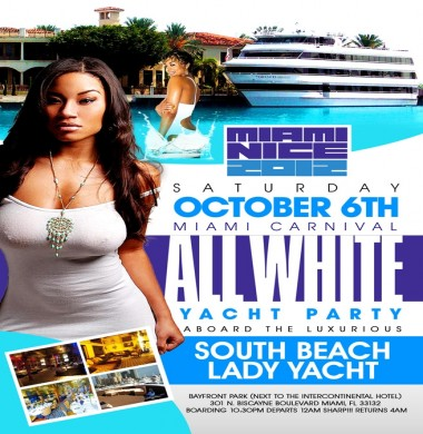 Miami Nice 2012 THE MIAMI CARNIVAL ALL WHITE YACHT PARTY EXPERIENCE